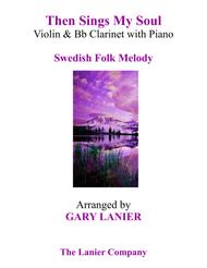 THEN SINGS MY SOUL (Trio – Violin & Bb Clarinet with Piano and Parts)
