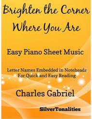 Brighten the Corner Where You Are Easy Piano Sheet Music