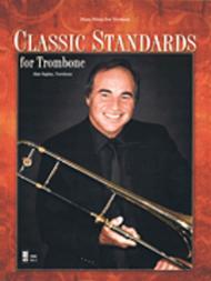 Classic Standards For Trombone