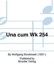 Una cum Wk 254
