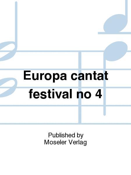 Europa cantat festival no 4