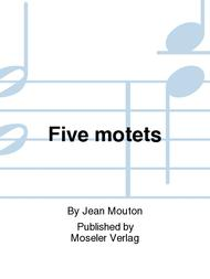 Five motets