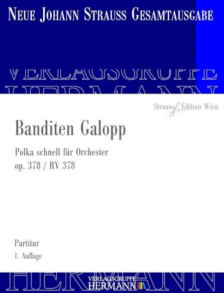 Banditen Galopp op. 378 RV 378