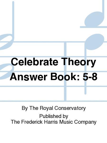 Celebrate Theory Answer Book: 5-8
