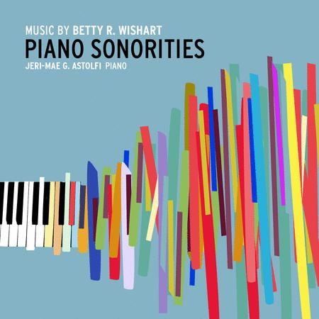 Betty R. Wishart: Piano Sonorities