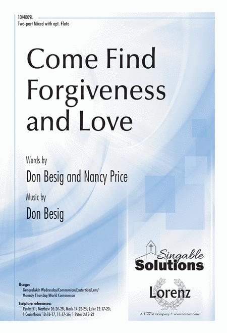 Come Find Forgiveness and Love