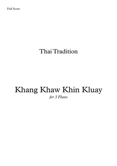 Khang Khaw Khin Kluay for 3 Flutes