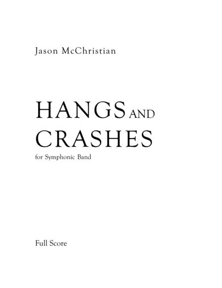 Hangs and Crashes - for Symphonic Band