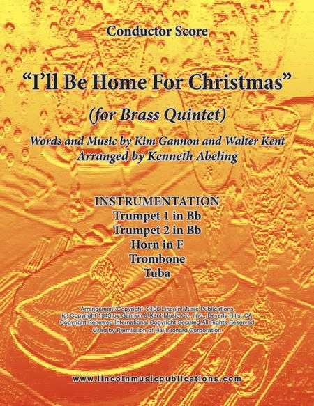 I'll Be Home For Christmas (for Brass Quintet)