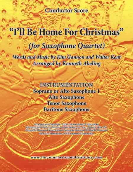 I'll Be Home For Christmas (for Saxophone Quartet SATB or AATB)