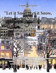 Let It Snow! Let It Snow! Let It Snow! (for Brass Quintet)