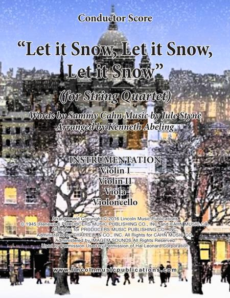 Let It Snow! Let It Snow! Let It Snow! (for String Quartet)