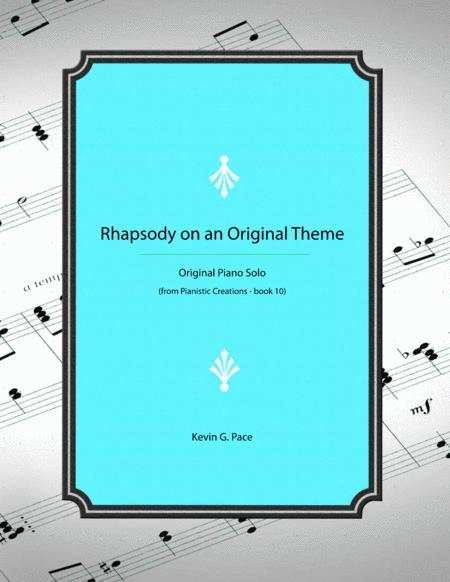 Rhapsody on an Original Theme - advanced piano solo