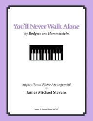 You'll Never Walk Alone (Solo Piano)