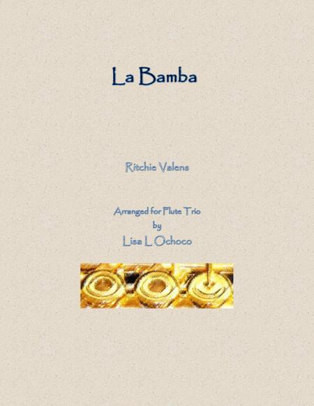 La Bamba for Flute Trio