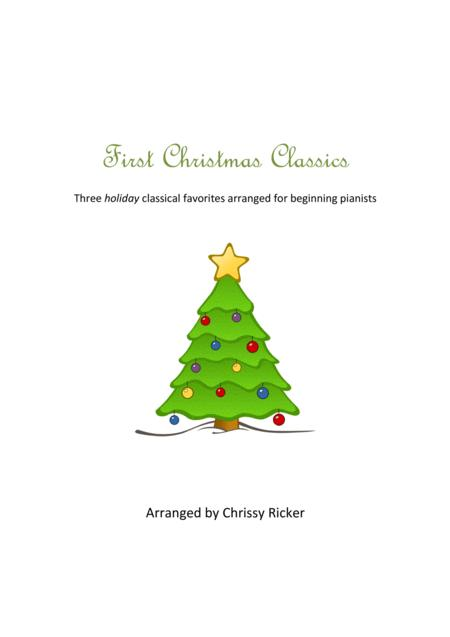 First Christmas Classics for Piano