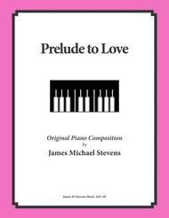 Prelude to Love (Romantic Piano)