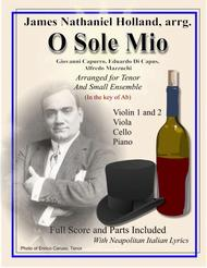 O Sole Mio Arranged for Tenor and Small Ensemble Key of Ab