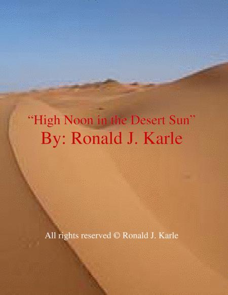 High Noon in the Desert Sun