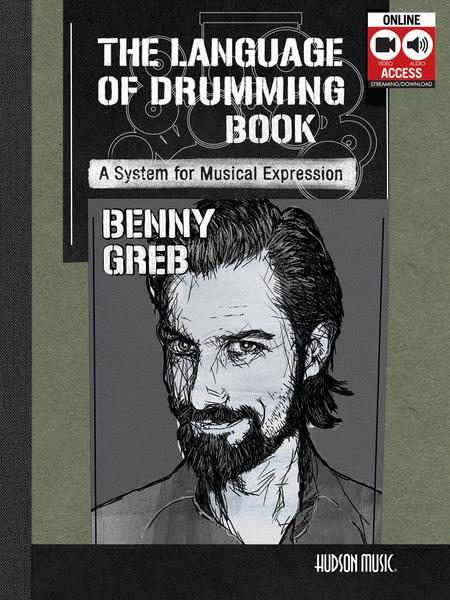 Benny Greb - The Language of Drumming: A System for Musical Expression