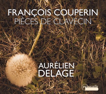 Francois Couperin: Pieces de Clavecin