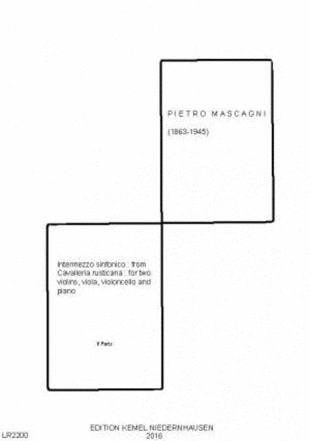 Intermezzo sinfonico : from Cavalleria rustiacana : for two violins, viola and violoncello