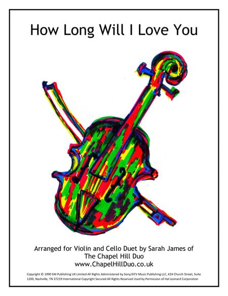 How Long Will I Love You - Violin & Cello Arrangement by The Chapel Hill Duo