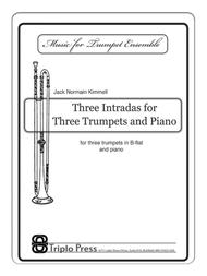 Three Intradas for Three Trumpets and Piano