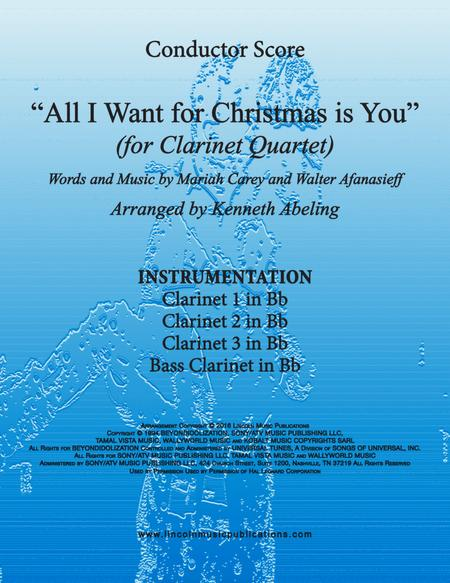All I Want For Christmas Is You (for Clarinet Quartet)