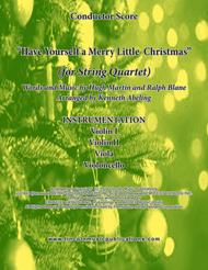Have Yourself A Merry Little Christmas  (for String Quartet)