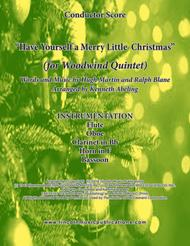 Have Yourself A Merry Little Christmas (for Woodwind Quintet)
