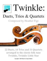 TWINKLE QUARTETS: 8 Fabulously Fun Quartets for Twinkle