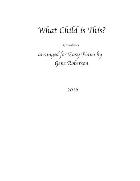 What Child is This  Easy Piano Entry contest 2016
