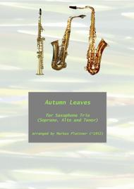 Autumn Leaves for Saxophone Trio