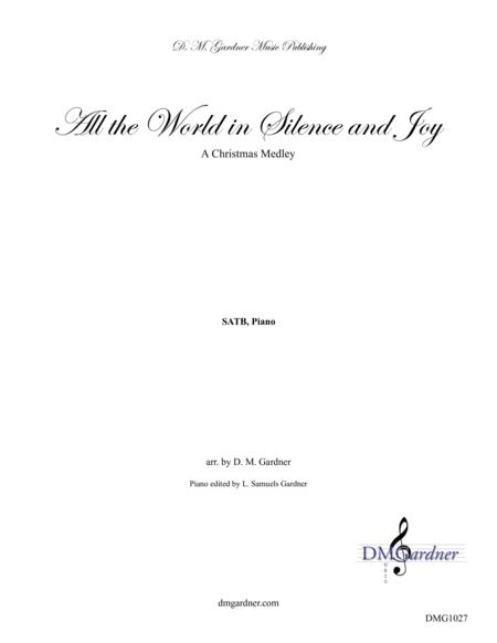 All the World in Silence and Joy (SATB, Piano)