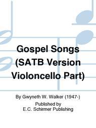 Gospel Songs (SATB Version Violoncello Part)