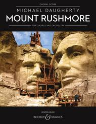 Mount Rushmore for Chorus and Orchestra