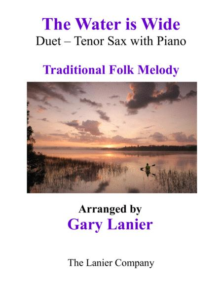 THE WATER IS WIDE (Tenor Sax & Piano with Parts)