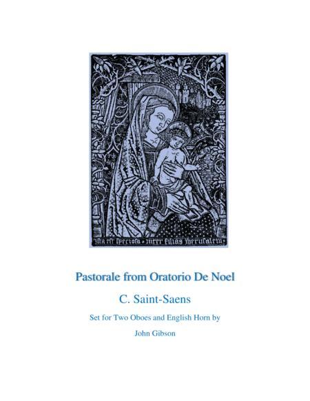 Pastorale from Oratorio De Noel for Oboe/English Horn Trio
