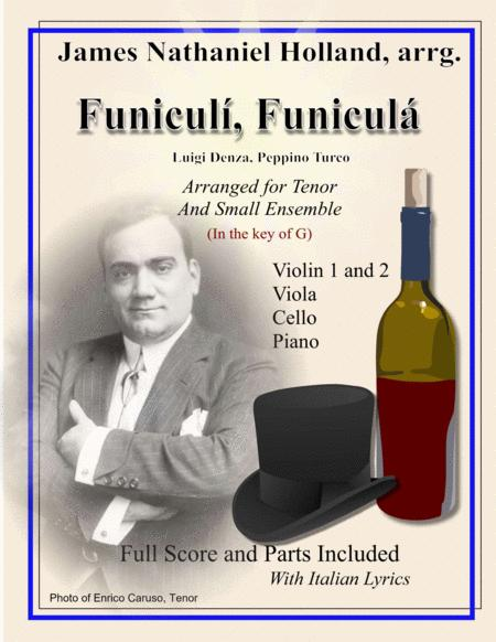 Funiculi Funicula Neapolitan Song Arranged for Tenor and Small Ensemble in G