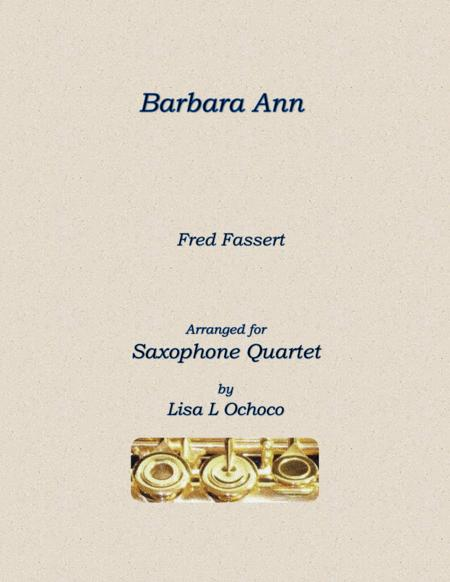 Barbara Ann for Saxophone Quartet
