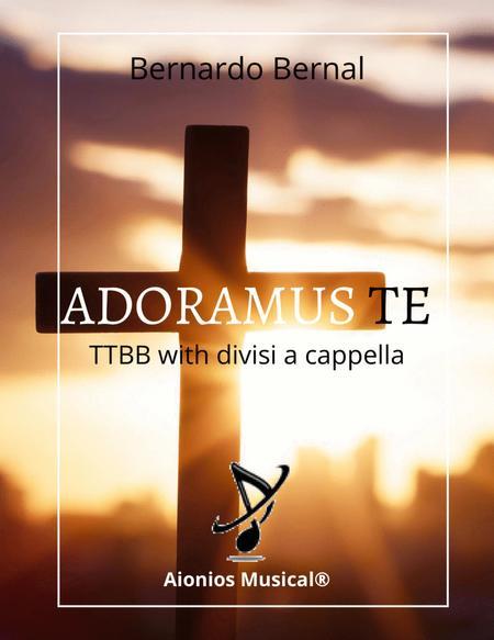 Adoramus Te - for TTBB with divisi a capella
