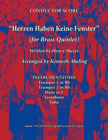 Herzen Haben Keine Fenster (for Brass Quintet)