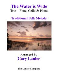 THE WATER IS WIDE (Trio – Flute, Cello & Piano with Parts)
