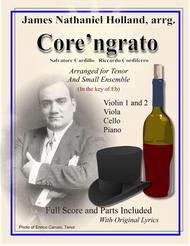 Core ngrato Neapolitan Song Arranged for Tenor and Ensemble in the key of Eb