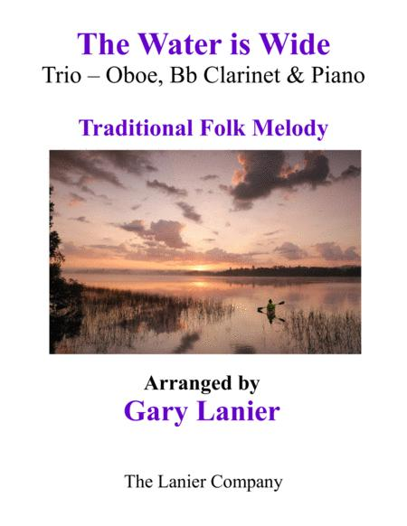 THE WATER IS WIDE (Trio – Oboe, Bb Clarinet & Piano with Parts)