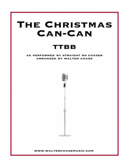 The Christmas Can-Can (as performed by Straight No Chaser) - TTBB