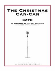 The Christmas Can-Can (as performed by Straight No Chaser) - SATB