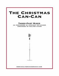 The Christmas Can-Can (as performed by Straight No Chaser) - Three-Part Mixed