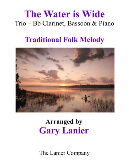 THE WATER IS WIDE (Trio – Bb Clarinet, Bassoon with Piano and Parts)